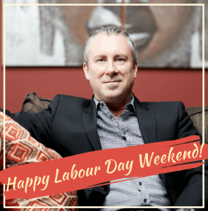 Happy Labour Day Weekend!